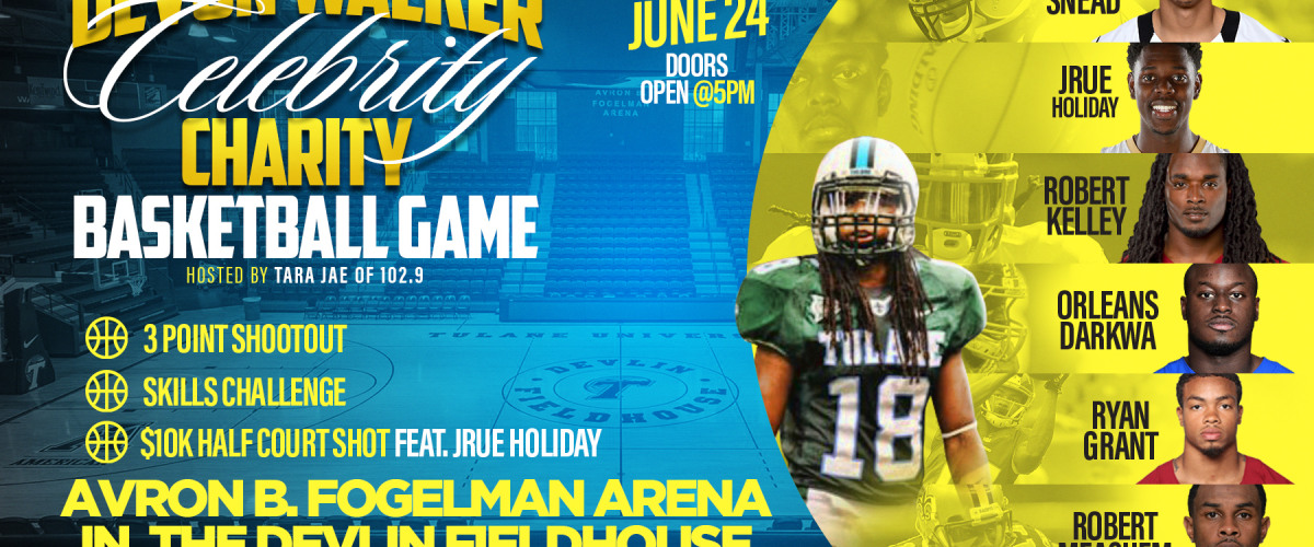 Devon Walker x Celebrity Charity Basketball Game