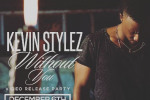 Kevin Stylez Releases 'Without You' Video Affair